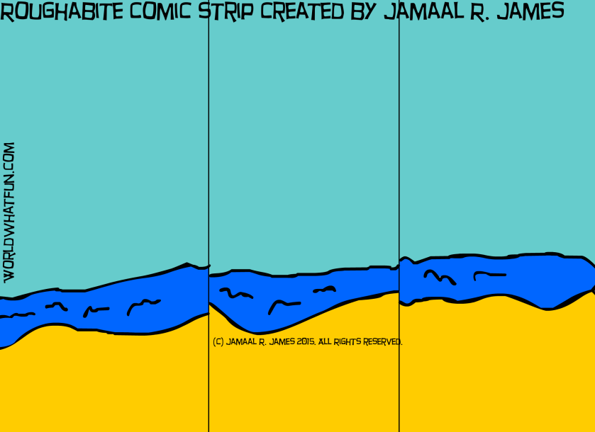 Roughabite Comic Strip created by Jamaal R. James for James Creative Arts And Entertainment Company.