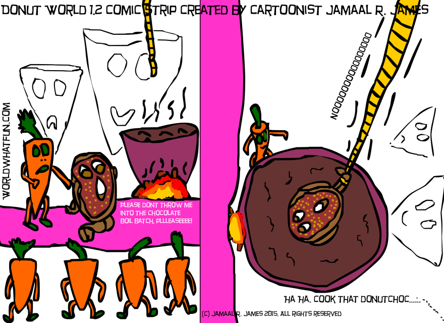 Donut World 1.2 Comic Strip created by Cartoonist Jamaal R. James for James Creative Arts And Entertainment Company.
