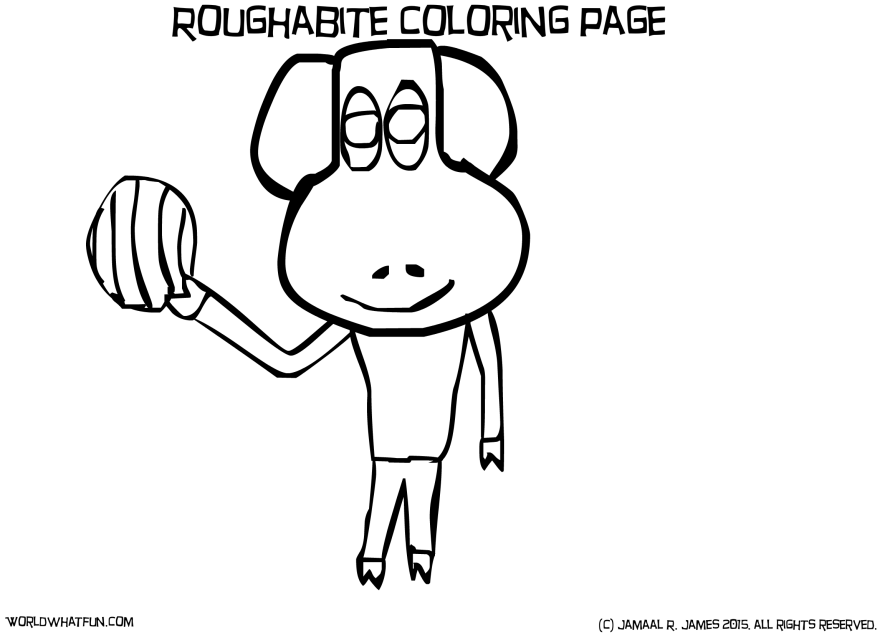 Roughabite Children's Coloring Page created by Cartoonist Jamaal R. James for James Creative Arts And Entertainment Company.