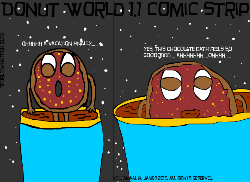 Donut World 1.1 Comic Strip created by Cartoonist Jamaal R. James for James Creative Arts And Entertainment Company.