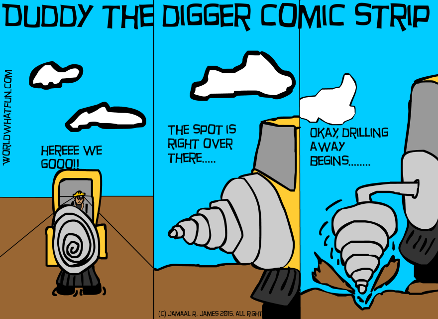 Duddy The Digger Comic Strip created by Cartoonist Jamaal R. James for James Creative Arts and Entertainment company.