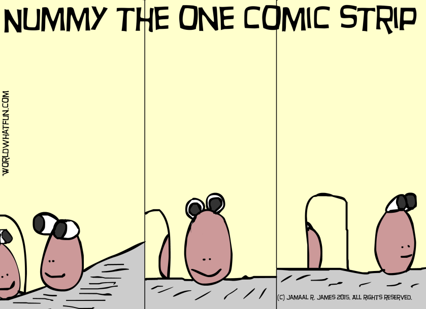 Nummy The One Comic Strip created by Cartoonist Jamaal R. James for James Creative Arts and Entertainment Company.