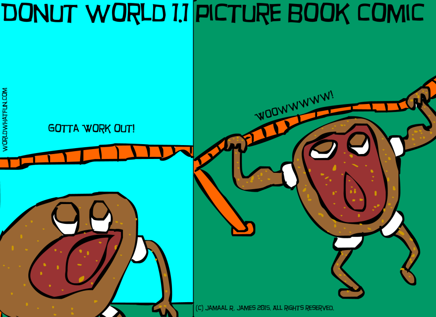 Donut World 1.1 Picture Book Comic created by Cartoonist Jamaal R. James for James Creative Arts And Entertainment company. watch cartoons online, children's illustration book.