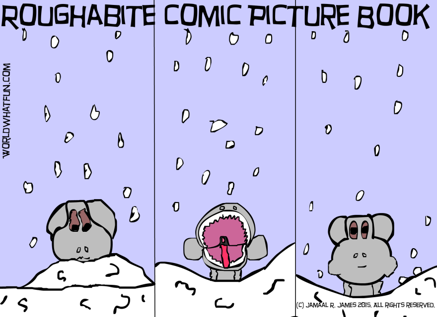 Roughabite Comic Picture Book created by Cartoonist/Illustrator Jamaal R. James for James Creative Arts And Entertainment Company. Snow day, children's literature, children's book, comic strip.
