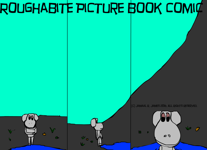 Roughabite Picture Book Comic created by cartoonist Jamaal R. James for James Creative Arts And Entertainment Company. Mountains