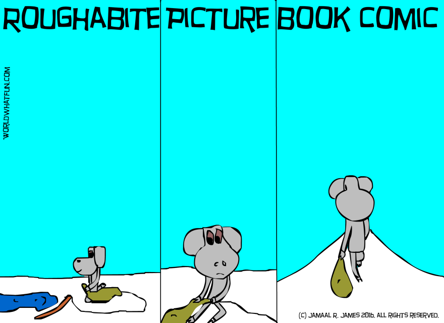 Roughabite Picture Book Comic created by Cartoonist Jamaal R. James for James Creative Arts And Entertainment Company. Roughabite goes fishing.