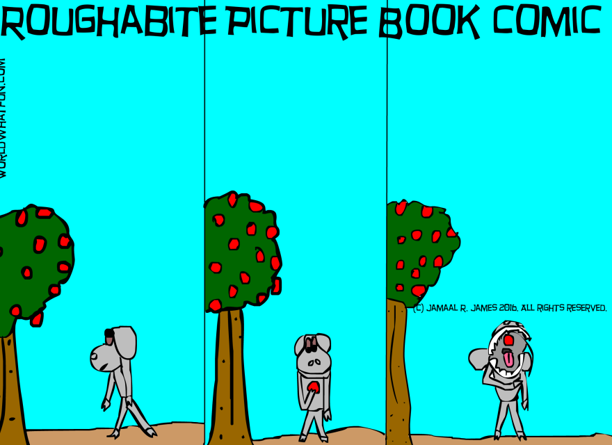 Roughabite Picture Book Comic created by Cartoonist Jamaal R. James for James Creative Arts And Entertainment Company. Children's books