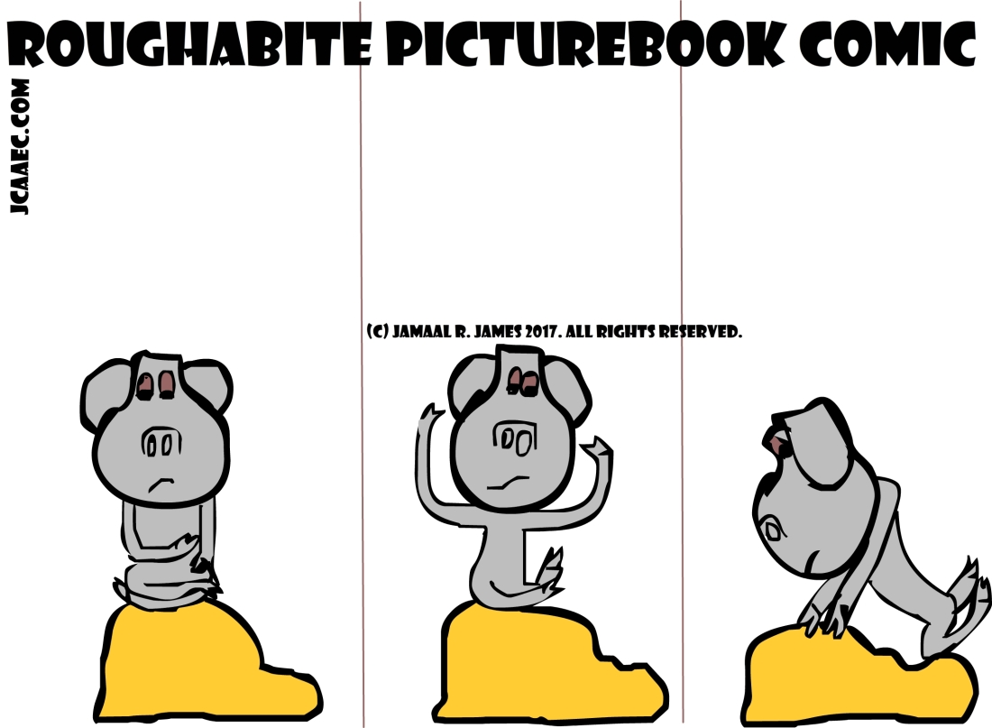 Roughabite Picture Book Comic created by Cartoonist Jamaal R. James for James Creative arts And Entertainment Company. jcaaec