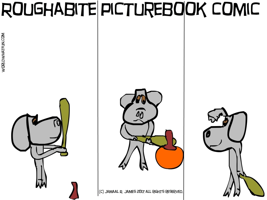 Roughabite Childrens Comic where he plays baseball with a pumpkin.